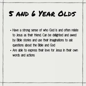 Spiritual Characteristics of 5 and 6 Year Olds