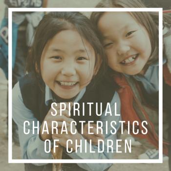Spiritual Characteristics of Children